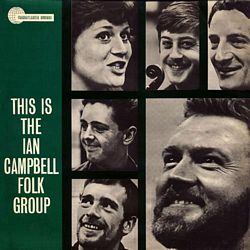 The Ian Campbell Folk Group - Presenting The Ian Campbell Folk Group