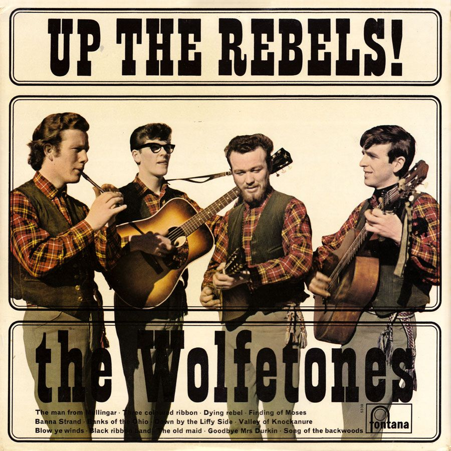 The Wolfe Tones Discography 1965 1976 At The Balladeers